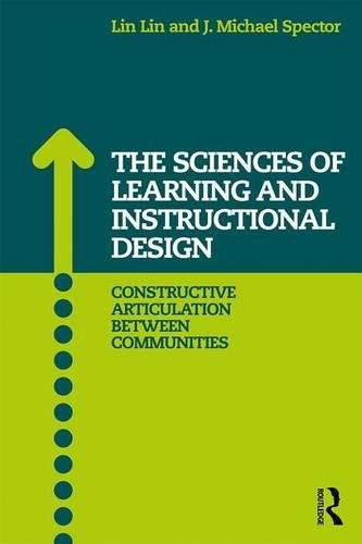 The Sciences of Learning and Instructional Design: Constructive Articulation Between Communities by Routledge