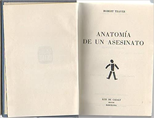 ANATOMIA DE UN ASESINATO: Amazon.es: ROBERT TRAVER: Libros