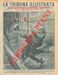 """Roma, 1932 marzo 13, copertina illustrata a colori in fascicolo originale completo di pp. 20 de """"La Tribuna illustrata - Supplemento illustrato de La Tribuna"""""""