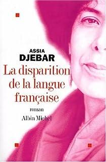 La disparition de la langue française par Djebar