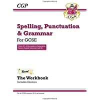 Spelling, Punctuation and Grammar: for Grade 9-1 GCSE Workbook (includes Answers) (CGP GCSE English 9-1 Revision)