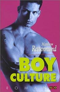 Boy culture par Matthew Rettenmund