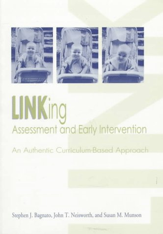Linking Assessment and Early Intervention: An Authentic Curriculum-Based Approach