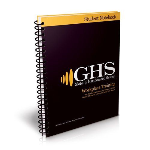 GHS/HazCom 2012: Student Training Manual