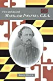 The First and Second Maryland Infantry, C. S. A., Robert J. Driver, 1585499013