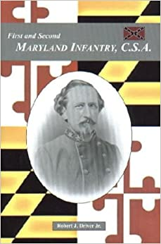 \\IBOOK\\ The First And Second Maryland Infantry, C.S.A.. Money IFREM Words Explore place Recon