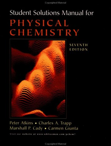 Student's Solutions Manual for Physical Chemistry, Seventh Edition