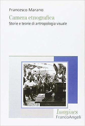 Book Camera etnografica. Storie e teorie di antropologia visuale