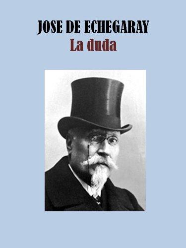 Descargar Libro La Duda Jose De Echegaray