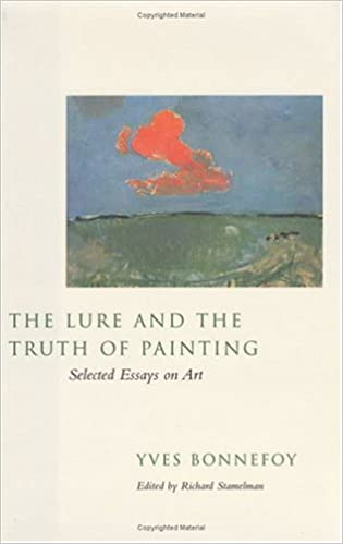 com the lure and the truth of painting selected essays on  com the lure and the truth of painting selected essays on art 9780226064444 yves bonnefoy richard stamelman books