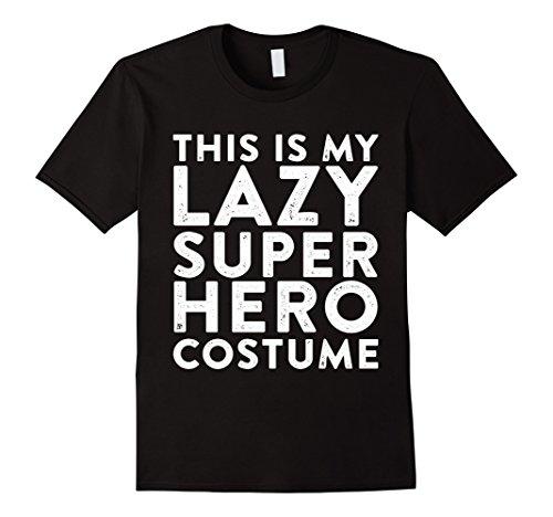 [Men's mifunneycraft -  THIS IS MY LAZY SUPER HERO COSTUME t shirts 3XL Black] (Super Nerd Costume)