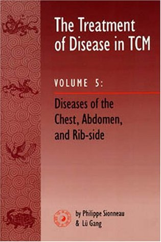 the-treatment-of-disease-in-tcm-vol-5-diseases-of-the-chest-abdomen-rib-side