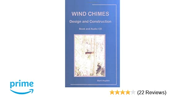 Wind Chimes Design And Construction Bart Hopkin 9780972731324