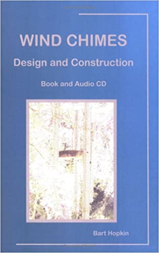 Wind Chimes Design And Construction 9780972731324 Books Amazonca