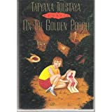 On the Golden Porch, Tatyana Tolstaya, 0394577981