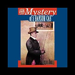 The Mystery of a Hansom Cab (Unabridged)