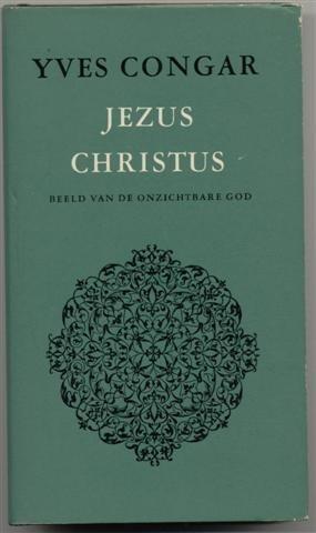 Jezus Christus: Beeld van de onzichtbare God
