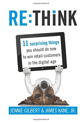 Download RE:THiNK: 11 surprising things you should do now to win retail customers in the digital age PDF