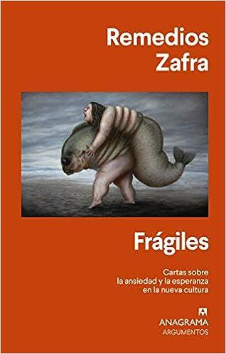 Frágiles, de Remedios Zafra