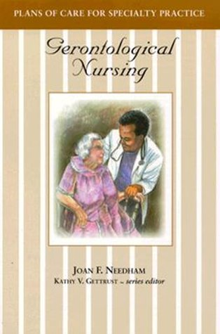 Plans of Care for Specialty Practice: Gerontological Nursing