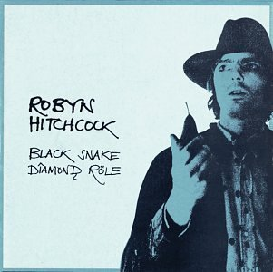 Black Snake Diamond Role by Hitchcock, Robyn (1995-01-24) (Robyn Hitchcock Black Snake)