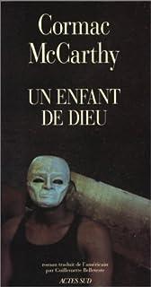 Un enfant de Dieu : roman, McCarthy, Cormac (1933-....)