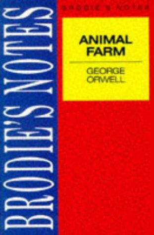 Brodie's Notes on George Orwell's