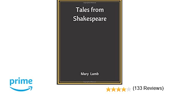 Tales from shakespeare mary lamb 9781548809843 amazon books fandeluxe Choice Image