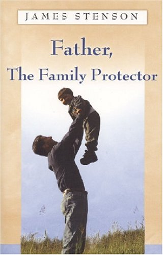 Title: Father The Family Protector