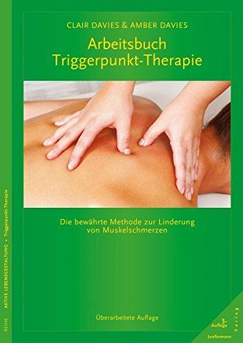 Arbeitsbuch Triggerpunkt Therapie  Die Bewährte Methode Zur Linderung Von Muskelschmerzen