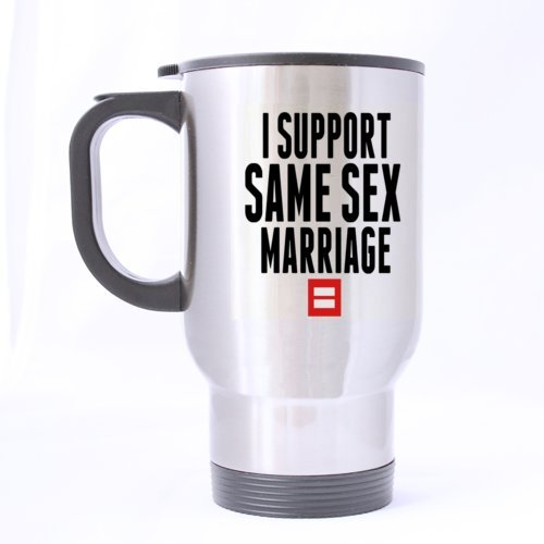 Fashion Cool I SUPPORT SAME SEX MARRIAGE Stainless Steel Travel Mug Coffee/Tea Mug Cup Sliver 14 Ounce Twin Sides Design by Coffee/Tea/Drink Mugs