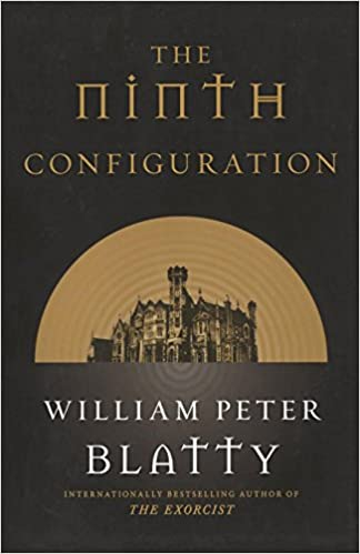 The ninth configuration william peter blatty 9780765337306 amazon the ninth configuration william peter blatty 9780765337306 amazon books fandeluxe Choice Image