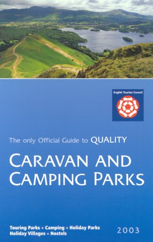 Camping and Caravan Parks in Britain 2003 (Where to Stay) English Tourism Council