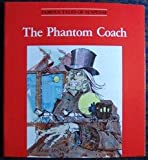 The Phantom Coach, Amelia B. Edwards, 0893756350