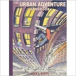 Book The Urban Adventure Handbook by Alan North (1990-08-01)