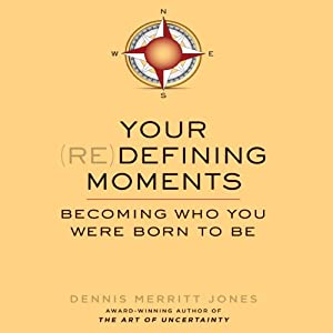 Your (Re)Defining Moments Audiobook