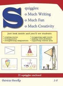 Squiggles: So Much Writing, So Much Fun, So Much Creativity