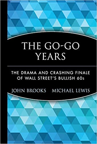 Buy The Go-Go Years: The Drama and Crashing Finale of Wall Street′s
