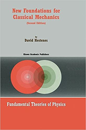Download E-books New Foundations for Classical Mechanics