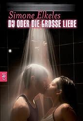 Du oder die große Liebe (Du oder ... (Trilogie) 3) (German Edition)