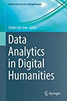 Data Analytics in Digital Humanities Front Cover