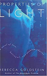 Properties of Light: A Novel of Love, Betrayal, and Quantum Physics