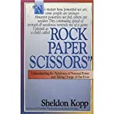 Rock, Paper, Scissors, Sheldon B. Kopp, 0896381935
