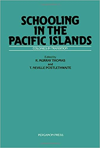 Schooling in the Pacific Islands: Colonies in Transition
