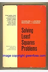 Solving Least Squares Problems (Prentice-Hall Series in Automatic Computation)