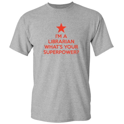 Mashed Clothing I'm Librarian Your Superpower? Adult T-Shirt (Heather Grey, - Clothing Librarian