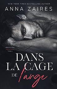 Dans la cage de l'ange (Obsession Molotov t. 2) (French Edition)