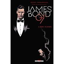 James Bond T04 : Kill chain (French Edition)