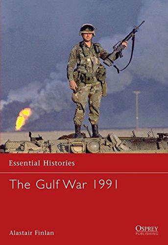The Gulf War 1991 (Essential Histories)