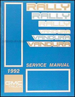 1992 GMC Vandura, Rally Repair Shop Manual Original